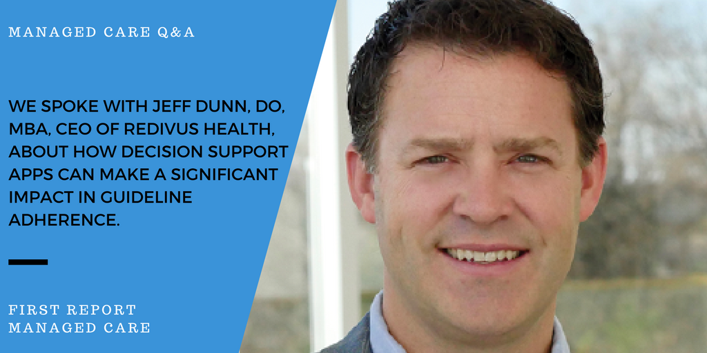 Managed Health Care Connect Q&A with Jeff Dunn